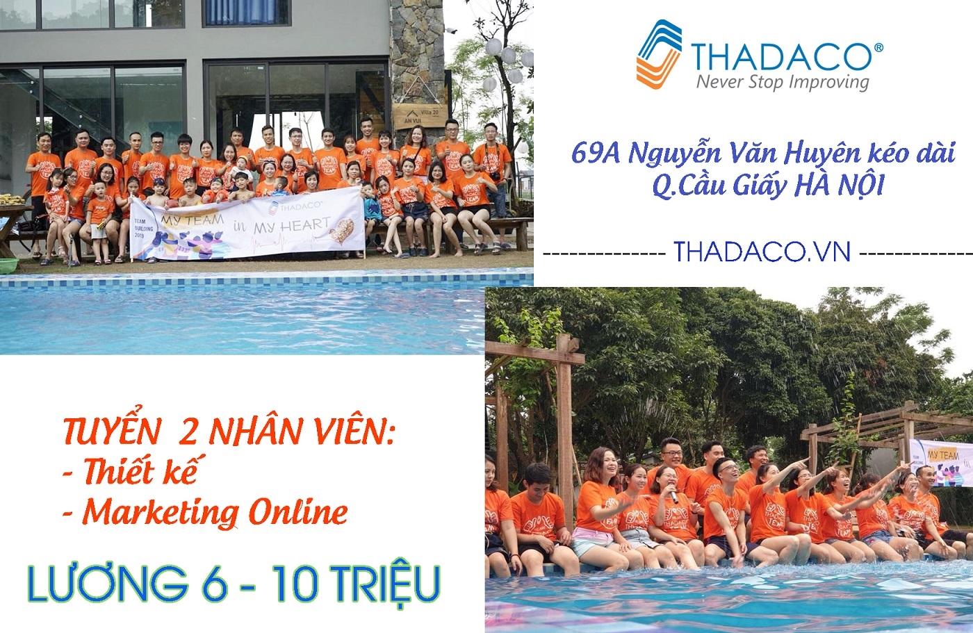 Thadaco Hà Nội tuyển dụng Thiết kế và Marketing Online