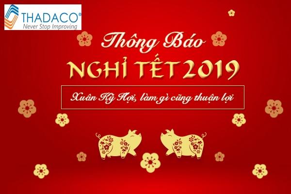 Thadaco thông báo lịch nghỉ tết dương lịch & âm lịch năm 2019