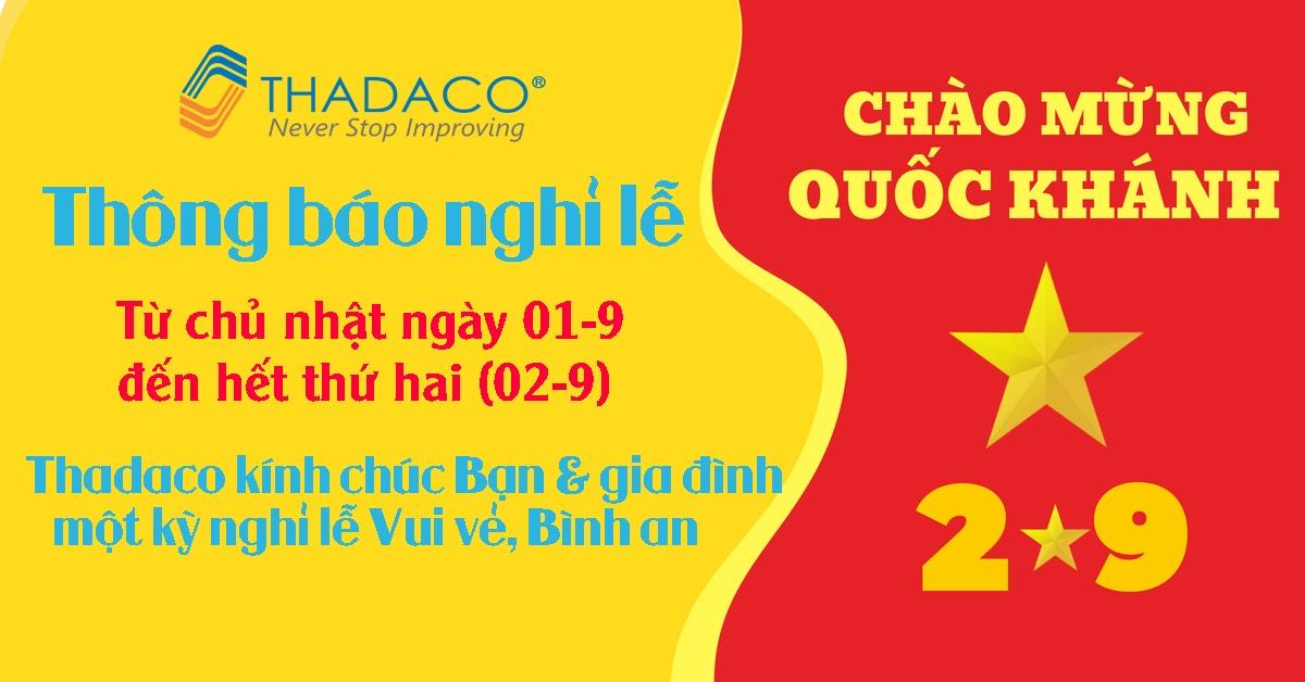 Thadaco thông báo nghỉ lễ Quốc khánh 2.9.2019